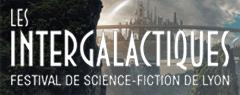 Les Intergalactiques : Festival SF de Lyon